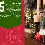 5 Tips for Affordable Christmas Decor