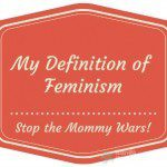 My Definition of Feminism