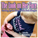 The Look on Her Face: Creating Joy for Friends with Food Allergies