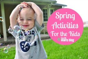 Spring Activities For The Kids
