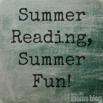 Summer Reading, Summer Fun!