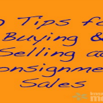 Consignment Sale Tips for Buying and Selling