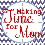 Making Time for Mom {Series} – Francesca's Version