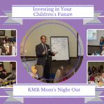 Investing in Your Children's Future {MNO Recap}