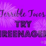 Terrible Twos? Try Threenagers!