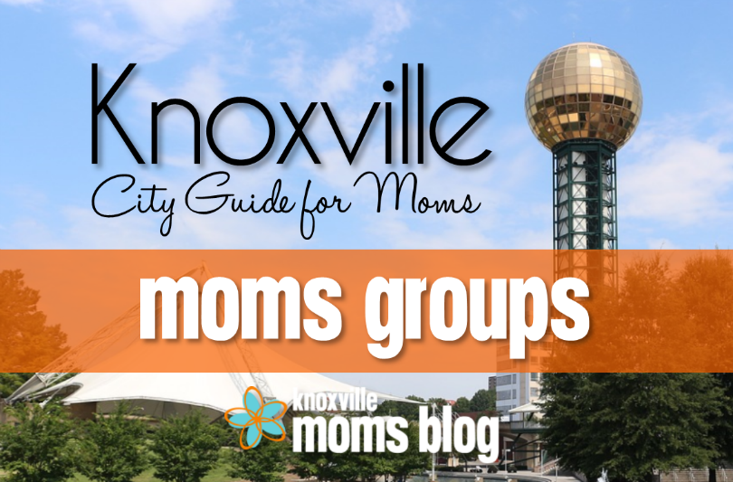 Knoxville Moms Groups