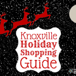 Knoxville Holiday Shopping Guide, 2014 Edition! {Giveaway Day Three}