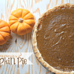Pumpkin Pie Recipe and Thanksgiving Memories