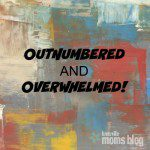 Outnumbered and Overwhelmed