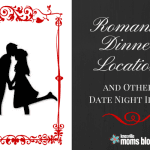 Romantic Dinner Locations & Date Ideas