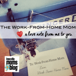 A Love Note to the Work-From-Home Mom