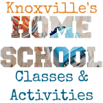 Classes and Activities for Knoxville's Home School Students
