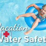 Vacation Water Safety {Guest Blogger}