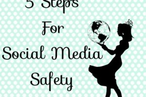 5 steps for social media safety