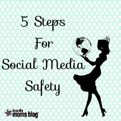 5 steps for social media safety