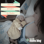 Birth Story in Haiku