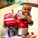 Motherhood: The Greatest Balancing Act of All Time