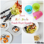Four Kid-Made Fresh Fruit Snacks