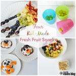 Four Kid-Made Fresh Fruit Snacks