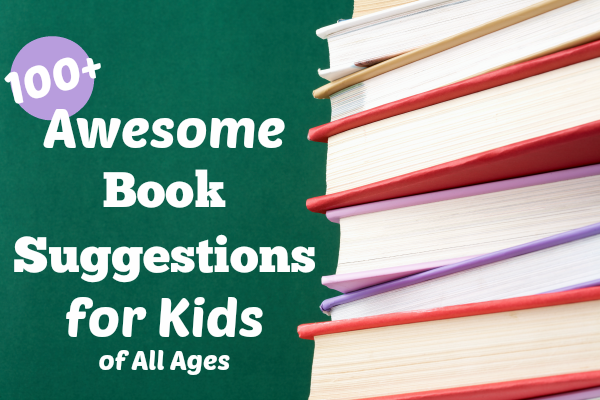 100 books suggestions for kids of all ages