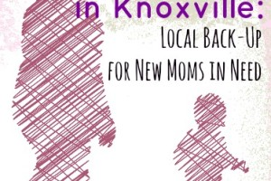 Postpartum Resources In Knoxville | Knoxville Mom Blog