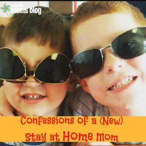 Confessions of a (New) Stay at Home Mom