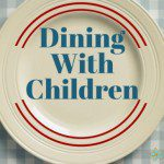 Dining with Children