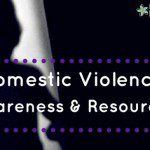 Domestic Violence Awareness and Resources