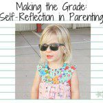 Making the Grade: Self-Reflection in Parenting