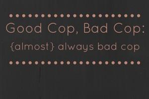 Good Cop, Bad Cop_ (2)