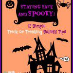 Staying Safe & Spooky: 12 Simple Trick or Treating Safety Tips
