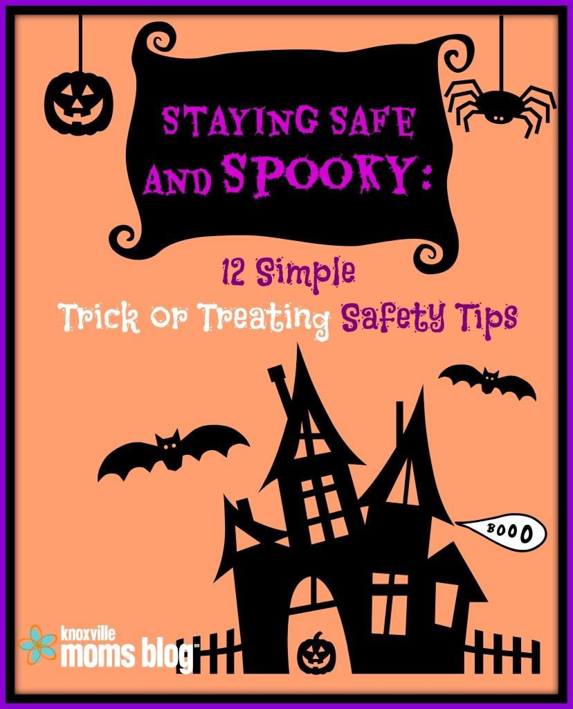 Trick Or Treating Safety Tips | Knoxville Mom Blog