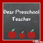 Dear Preschool Teachers