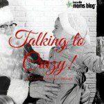 Talking to Crazy: Navigating Holiday Drama