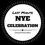 Last Minute New Year's Eve Celebration Ideas