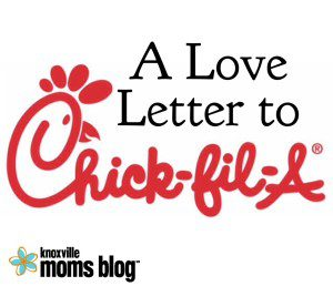 A Love Letter to Chick-fil-A
