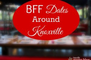 BFF Dates Around Knoxville
