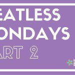 Meatless Mondays Part 2