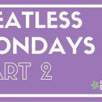 Meatless Mondays Part 2
