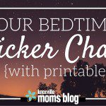 Our Bedtime Sticker Chart {With Printable}