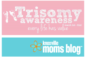 Trisomy Awareness Month