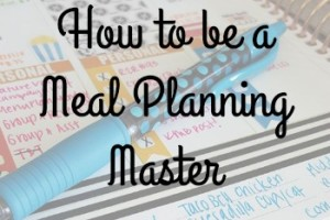 How to be a Meal Planning Master | 5 Tips on Meal Planning on Knoxville Moms Blog