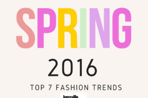 7SPRING FASHION TRENDS