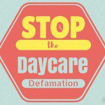 Stop the Daycare Defamation