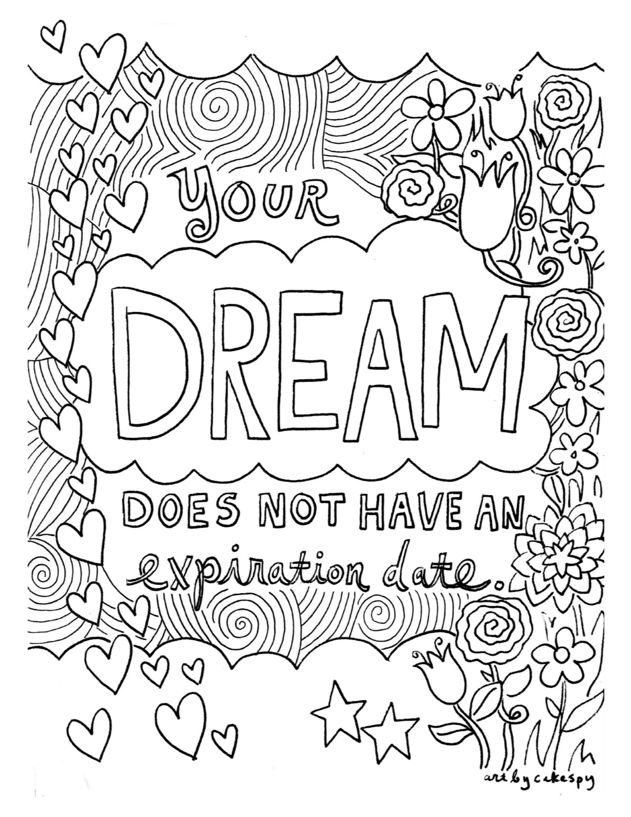 after my no a dear friend sent me this coloring page from craftsycom and i love it so much it is a reminder that as long as that dream still burns