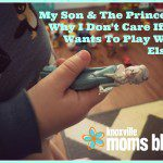 My Son & The Princess: Why I Don't Care If He Wants To Play With Elsa…