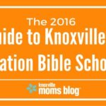 The 2016 Guide to Knoxville's Vacation Bible Schools