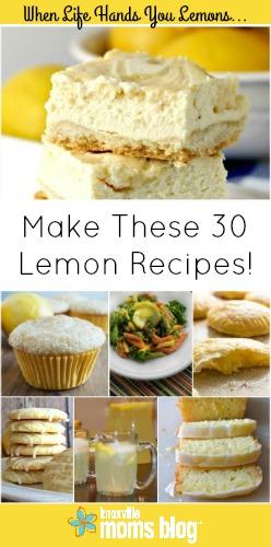 When Life Hands You Lemons...Make These 30 Lemon Recipes | As seen on Knoxville Moms Blog | #lemon #recipe #spring #summer