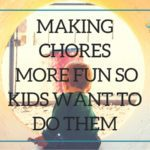Making Chores More Fun So Kids Want To Do Them {With Printables!}