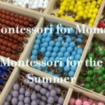 Montessori for the Summer